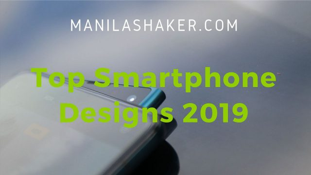 Top Smartphone Designs 2019