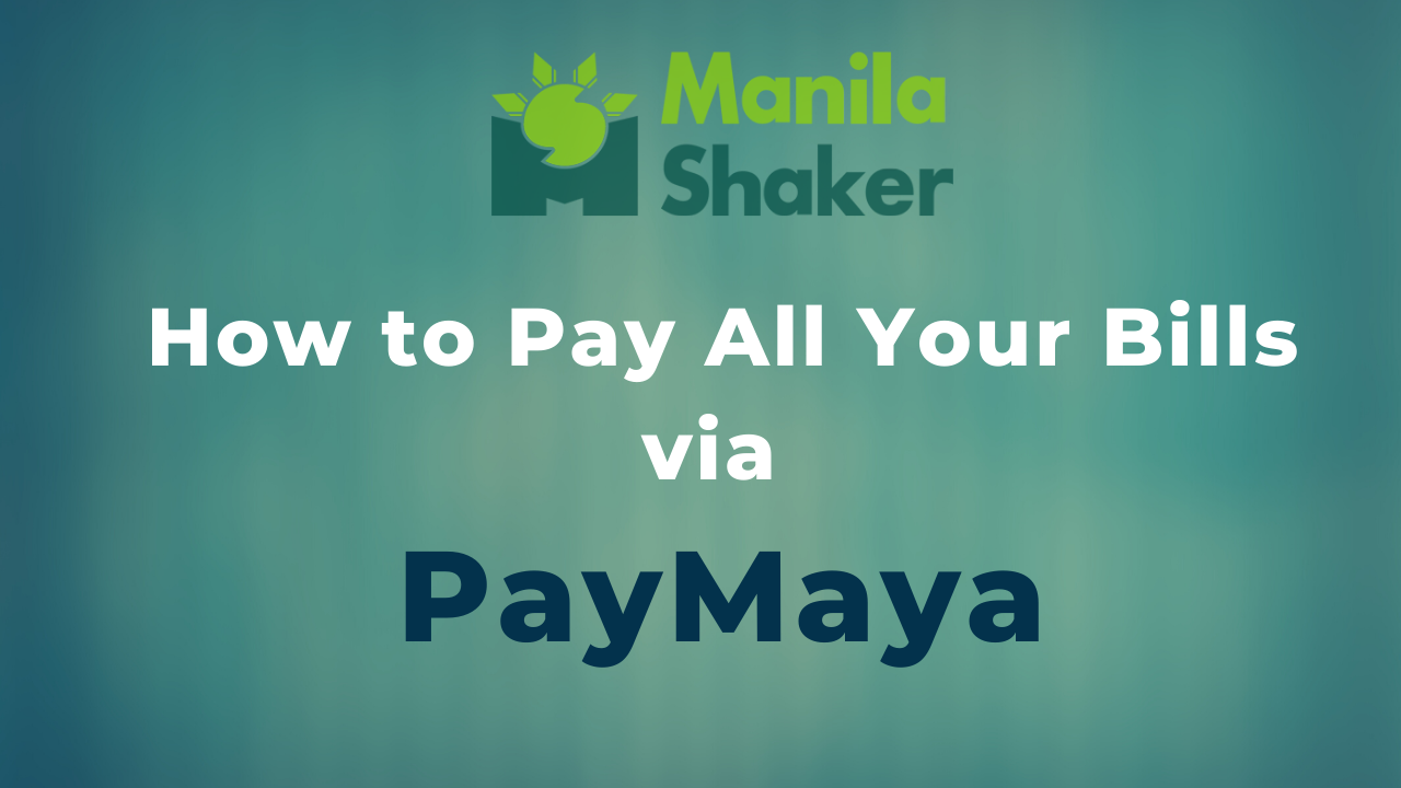 how-to-pay-all-your-bills-via-paymaya