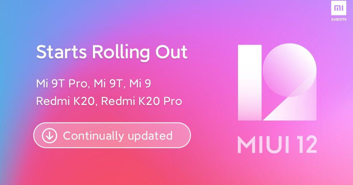 miui-12-now-rolling-out-for-mi-9-mi-9t-9t-pro-redmi-k20-k20-pro